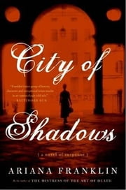 City of Shadows ebook by Ariana Franklin