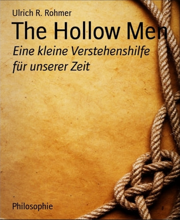 the hollow men modernism The hollow men fail to transform their motions into actions, conception to creation, desire to fulfillment, this awareness of the split between thought and action coupled with their awareness of death's various kingdoms and acute diagnosis of their hollowness, makes it hard for them to go.