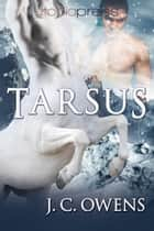 Tarsus ebook by J. C. Owens