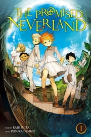 The Promised Neverland, Vol. 1 - Grace Field House ebook by Kaiu Shirai