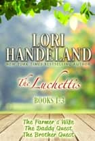 The Luchettis-Books 1-3 - A Feel Good Family Centered Contemporary Romance Series ebook by