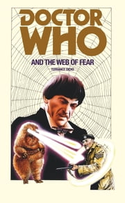 Doctor Who and the Web of Fear ebook by Terrance Dicks