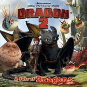 How To Train Your Dragon: How to Train Your Dragon 2 Storybook ebook by Dreamworks Animation LLC