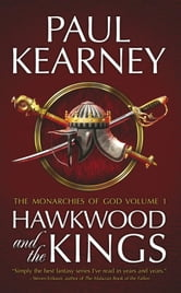 Hawkwood and the Kings ebook by Paul Kearney