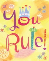 You Rule! ebook by Lois Kaufman