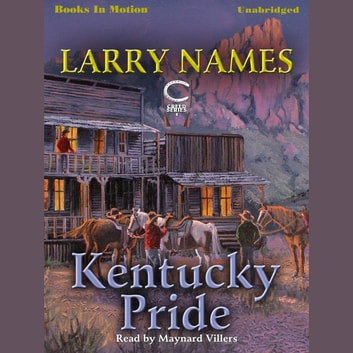 Kentucky Pride audiobook by Larry Names