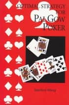 Optimal Strategy for Pai Gow Poker ebook by Stanford Wong