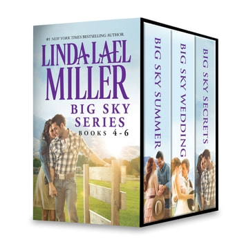 Linda Lael Miller Big Sky Series Books 4-6 - An Anthology ebook by Linda Lael Miller