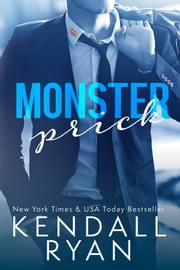 Monster Prick ebook by Kendall Ryan