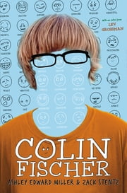Colin Fischer ebook by Ashley Edward Miller,Zack Stentz