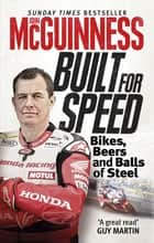 Built for Speed ebook by John McGuinness