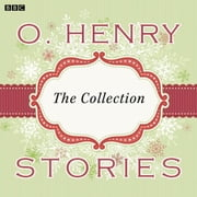 O. Henry Stories - A BBC Radio Collection audiobook by O. Henry
