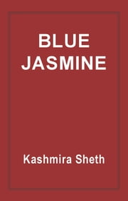 Blue Jasmine ebook by Kashmira Sheth