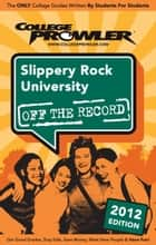 Slippery Rock University 2012 ebook by Liz Rekowski