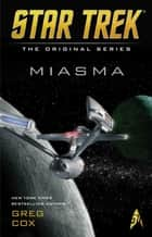 Miasma ebook by Greg Cox