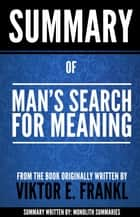 Summary of Man's Search for Meaning: by Viktor Frankl ebook by Monolith Summaries