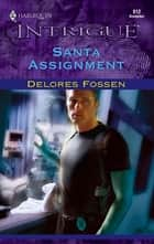 Santa Assignment ebook by Delores Fossen
