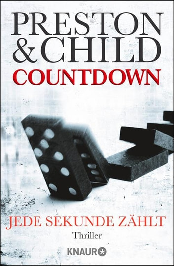 Countdown - Jede Sekunde zählt - Thriller eBook by Douglas Preston,Lincoln Child