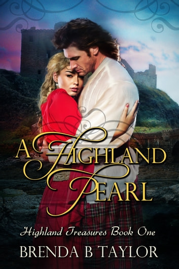 A Highland Pearl ebook by Brenda B. Taylor
