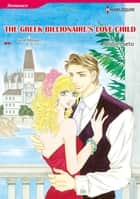 The Greek Billionaire's Love-Child (Harlequin Comics) ebook by Sarah Morgan,Midori Seto