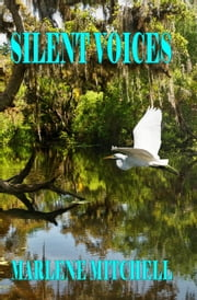Silent Voices ebook by Marlene Mitchell