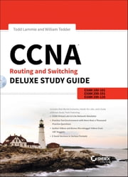 CCNA Routing and Switching Deluxe Study Guide - Exams 100-101, 200-101, and 200-120 ebook by Todd Lammle,William Tedder