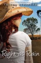 Right As Rain ebook by Tricia Stringer