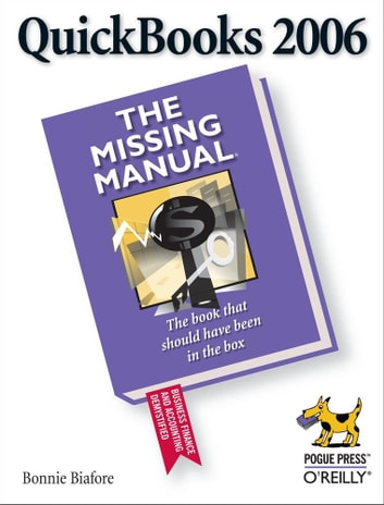 quickbooks 2006 the missing manual ebook by bonnie biafore rh kobo com QuickBooks Inventory Management QuickBooks for Windows 7