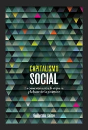 Capitalismo social ebook by Guillermo Jaime