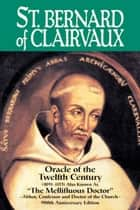 St. Bernard of Clairvaux ebook by Theodore Abbe Ratisbonne