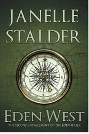 Eden-West ebook by Janelle Stalder