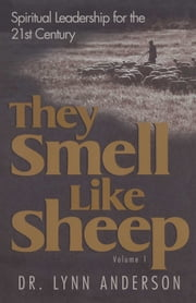 They Smell Like Sheep ebook by Dr. Lynn Anderson Dr.
