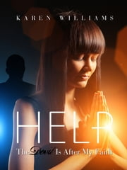 Help! The Devil is After My Faith ebook by Karen Williams
