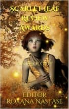 Scarlet Leaf Review (Anthologies, #1) - Awards ebook by Roxana Nastase, Roxana Nastase - Editor