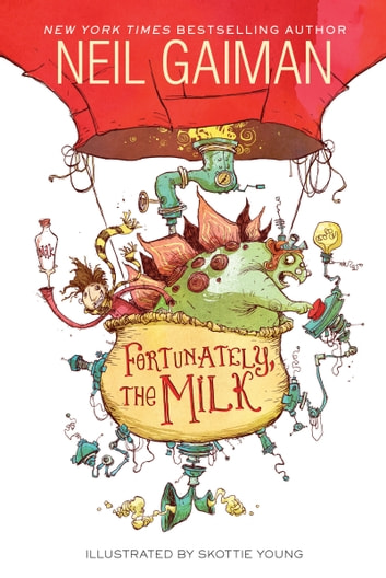 Fortunately, the Milk eBook by Neil Gaiman