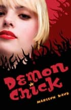 Demon Chick ebook by Marilyn Kaye