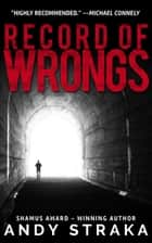 Record Of Wrongs ebook by Andy Straka