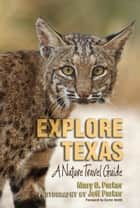 Explore Texas ebook by Mary O. Parker,Jeff Parker