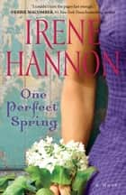 One Perfect Spring ebook by Irene Hannon