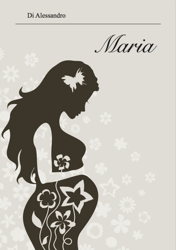 Maria ebook by Di Alessandro