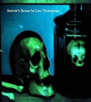 Sorrow's Breast ebook by Lee Thompson