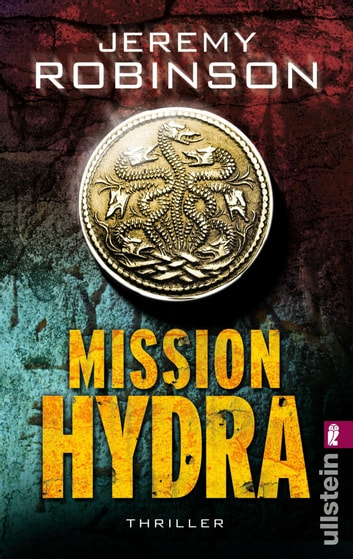 Mission Hydra - Thriller ebook by Jeremy Robinson