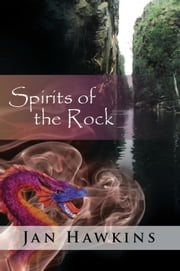 Spirits of the Rock ebook by Jan Hawkins