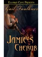 Jamie's Cherub ebook by Gail Faulkner