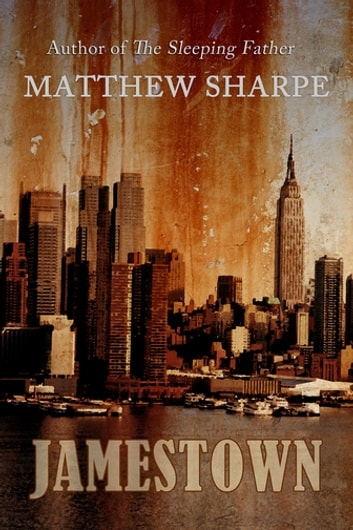 Jamestown ebook by Matthew Sharpe
