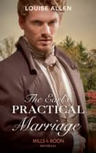 The Earl's Practical Marriage (Mills & Boon Historical) eBook by Louise Allen
