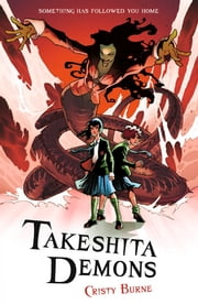 Takeshita Demons ebook by Cristy Burne