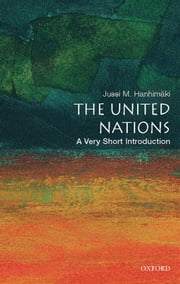The United Nations: A Very Short Introduction ebook by Jussi M. Hanhimaki
