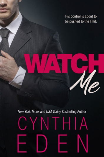 Watch Me ebook by Cynthia Eden