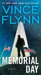 Memorial Day ebook by Vince Flynn